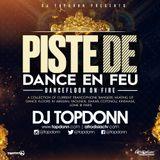 DJ TopDonn Presents - Piste De Dance En Feu [60 Mins]