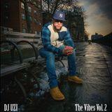 """DJ UZI Presents """"The Vibes Vol. 2"""" (Live Mix)"""