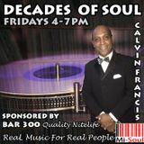 Calvin Francis 'Decades of Soul'  / Mi-Soul Radio / Fri 4pm - 7pm / 15-05-2015
