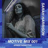 #MotiveMix001 - Sarah Harrison