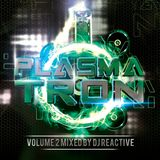 Plasmatron Volume 2 Cd 1 (Mixed by Dj Reactive)