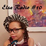 ELSA Radio #10 (January 2019) ft Elsa