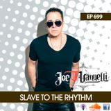 "Slave To The Rhythm Radio Show English Vrs"" 07.09.2018 ep. 699"