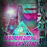Neon Dreams & Midnight Scenes