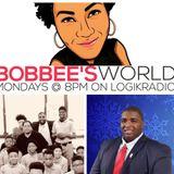 Bobbee's World: With Guest Alderman DeJuan Gardner (3/05)