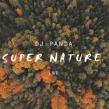 DJ Panda Super Nature Live set 2015-12-26