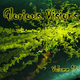 Glorious Visions Volume 15 - The Birthday mix