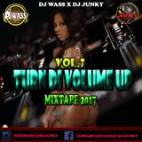 DJ WASS & DJ JUNKY - TURN DI VOLUME UP VOL.2 DANCEHALL MIX 2017