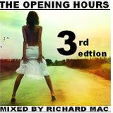 The Opening Hours: 3rd  Early Hours Sundown Edition(March 2012)