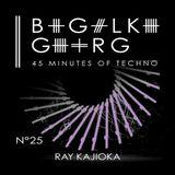 45 Minutes of Techno - Ray Kajioka - DJ Set