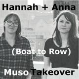 Muso Takeover: Anna Bennett + Hannah Fathers (Boat To Row) (15/01/2016)