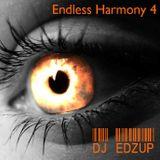 DJ edZup's Endless Harmony 4