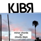 Minor Chords for Cloudy Days