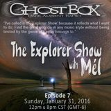 The Explorer Show (007) - Jan 31st 2016