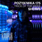 Pozykiwka #175 feat. Shdws