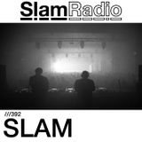 #SlamRadio - 392 - Slam