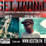 GET.TRONiC RIP Legends special featuring MR.C & COLIN DALE