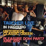 taucher live in hamburg at classic queen unterdeck pleasure dom party june 2015