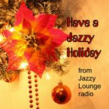 Have Yourself A Jazzy Little Christmas 2014