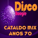Cataldo Disco Boogie Mix 70´s I