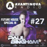 AVANTINOVA RADIO #27 - FUTURE HOUSE SPECIAL III