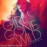 Madonna - Girl Gone Wild(Olivian Dj Summer Remix)