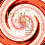 [this]FLIGHT #25 : DILLANSTARR 8 & 9 April 2015