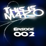 THIS IS M4RO #002