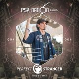 Perfect Stranger - Psy-Nation Radio 004 exclusive mix