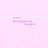 The Impractical Fractal v1