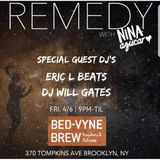 Remedy @ Bed-Vyne Brew 4/6/2018