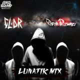 Lunatik Mix - DJ CLAR & OSTIN ROMMEL