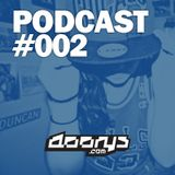 Doorys Podcast #002