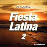 DJ GIAN - Fiesta Latina Mix 2