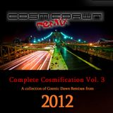 Complete Cosmification Vol 3 (2012)