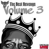 THE BEST REVENGE VOL 3 LIVE!  *hip hop*dirty*drop heavy*