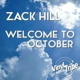 Zack Hill - Welcome To October