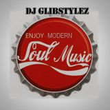 DJ GlibStylez - Modern Soul Mix