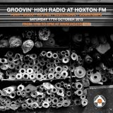 Groovin' High Radio #12 @HoxtonFM with special guest Ian Lee