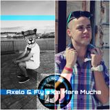 Axelo PODCAST The Mare Micha a.k.a Dj Fly GUESTMIX #005 [AVAILBLE ON ITUNES]