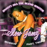 Slow Jamz Mobbin 2