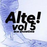 Alte Mix Vol. 5 By Ace Showtime