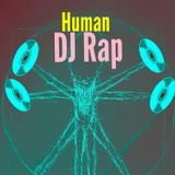 Human [with DJ Rap]