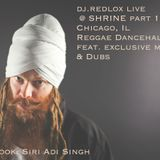 dj.redlox live @ Shrine Chicago, Il. part 1
