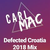 Defected Croatia 2018 Mix - Carl Mac