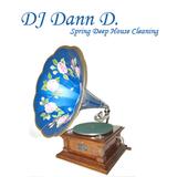 DJ Dann D. - Spring Deep House Cleaning