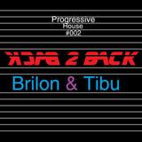 Progressive House #002 B2B Tibu Special Guest Mix