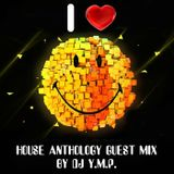 House Anthology part 6 guest mix by DJ Y.M.P.