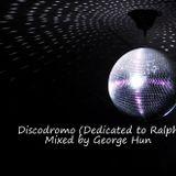 Discodromo (Dedicated to Ralph)