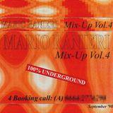Mix-Up Vol. 4, September 1998 - 100% Underground [Tape recording]